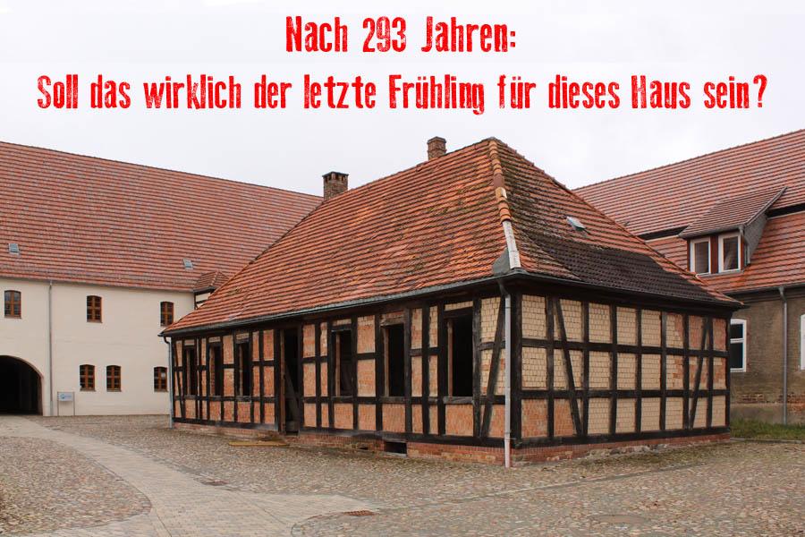 Gardelegen, Bet- und Backhaus: Abriss nach 293 Jahren?